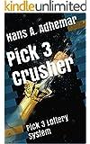 Pick 3 Crusher: Pick 3 Lottery System
