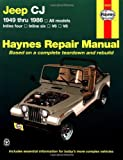 img - for Jeep CJ 1949 thru 1986: All models (Haynes Repair Manual) book / textbook / text book