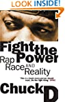 Fight the Power: Rap, Race and Realit...