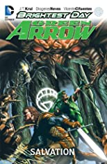 Green Arrow: Salvation (Green Arrow (Graphic Novels))