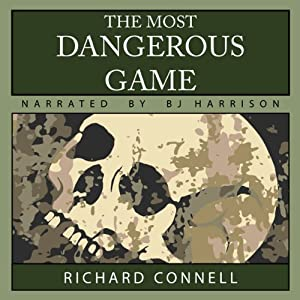 The Most Dangerous Game | [Richard Connell]
