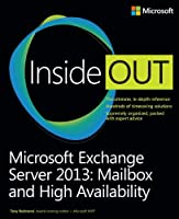 Microsoft Exchange Server 2013 Inside Out: Mailbox and High Availability Front Cover
