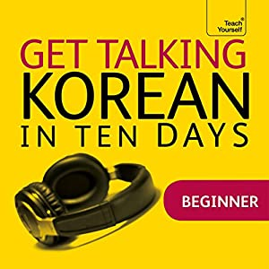 Get Talking Korean in Ten Days | [Kyung-Il Kwak, Robert Vernon]