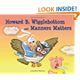 Howard B. Wigglebottom and Manners Matters