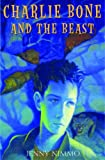 Charlie Bone and the Beast (Children of the Red King) - US version of Charlie Bone and The Wilderness Wolf