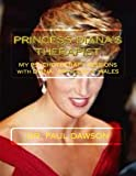 Princess Diana s Therapist: My Psychotherapy Sessions with Diana: Princess of Wales