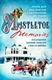 img - for Mistletoe Memories: Four Generations Transform a House Into a Home for Christmas (Romancing America) book / textbook / text book