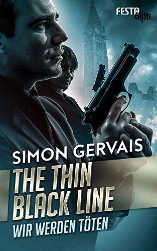 The Thin Black Line - Wir werden töten: Thriller