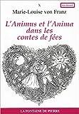 L'Animus et l'anima dans les contes de fées