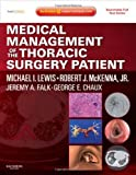 img - for Medical Management of the Thoracic Surgery Patient: Expert Consult - Online and Print, 1e by Michael I. Lewis (2009-10-09) book / textbook / text book