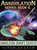 img - for Annihilation-Demon's Sacrifice (Annihilation Series (Book six)) book / textbook / text book