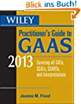 Wiley Practitioner's Guide to GAAS 20...
