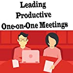 Leading Productive One-on-One Meetings | Kevin Arist-Neequaye