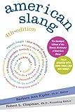 American Slang 4e (0061179477) by Kipfer, Barbara Ann