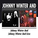 JOHNNY WINTER AND / JOHNNY WINTER AND LIVE�W���j�[�E�E�C���^�[�ɂ��