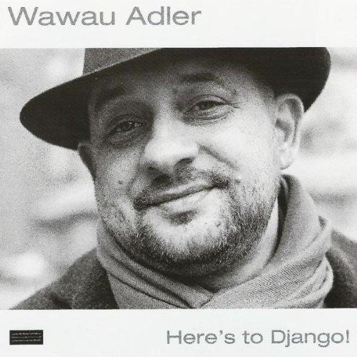 Wawau Adler-Heres to Django