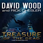 Treasure of the Dead: Dane Maddock Origins, Book 9 | David Wood,Rick Chesler
