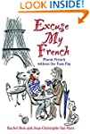 Excuse My French: Mastering the Lingo...