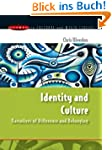 Identity and Culture: Narratives of D...