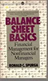 img - for Balance Sheet Basics: Financial Management for Nonfinancial Managers (Mentor Series) book / textbook / text book