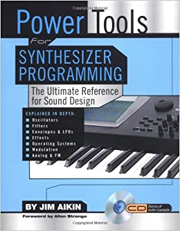 power tools for synthesizer programming the ultimate reference for sound design book cd rom. Black Bedroom Furniture Sets. Home Design Ideas