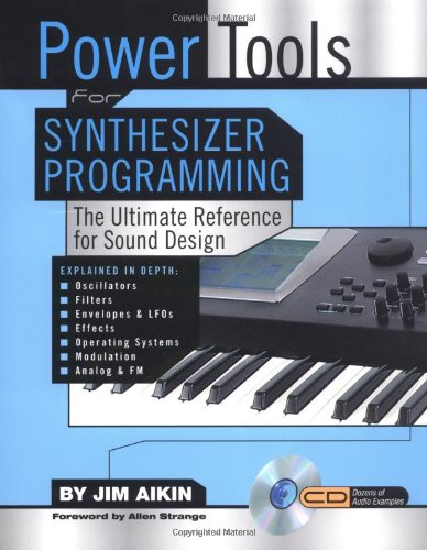 Power Tools for Synthesizer Programming: The Ultimate...