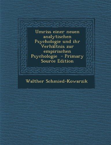 Umriss Einer Neuen Analytischen Psychologie Und Ihr Verhaltnis Zur Empirischen Psychologie