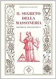 img - for Il segreto della massoneria. Dietro il velo di Maya book / textbook / text book