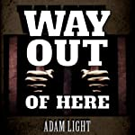 Way Out of Here | Adam Light