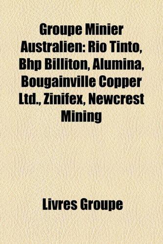 groupe-minier-australien-rio-tinto-bhp-billiton-alumina-bougainville-copper-ltd-zinifex-newcrest-min