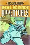 Atomic Robo: Real Science Adventures Volume 1 TP (Atomic Robo Presents: Real Science Adventures)