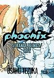Phoenix, Vol. 9: Strange Beings / Life (VIZ Signature Edition) (1421505193) by Tezuka, Osamu