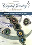 Creating Crystal Jewelry with Swarovs...