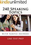 240 Speaking Topics with Sample Answe...