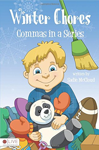 Winter Chores: Commas in a Series