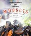 Mussels: Preparing, Cooking and Enjoy...