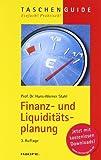 Finanz- und Liquiditätsplanung (Haufe TaschenGuide)