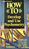 How to Develop and Use Psychometry (1567180256) by Ted Andrews