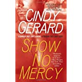 Show No Mercyby Cindy Gerard