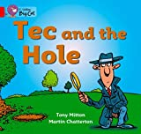 Tec and the Hole: Band 02a/Red A (0007475500) by Mitton, Tony