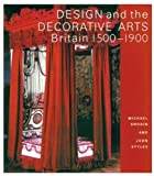 img - for Design and the Decorative Arts: Britain 1500-1900 (Victoria and Albert Museum Studies) book / textbook / text book