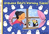Grandma Baba's Warming Ideas (The Grandma Baba Series)