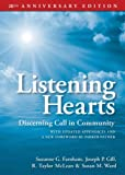 Listening Hearts: Discerning Call in Community   [LISTENING HEARTS ANNIVERSA-20E] [Paperback]