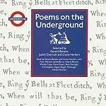 Poems on the Underground | Gerard Benson (editor),Judith Chernaik (editor),Cicely Herbert (editor)