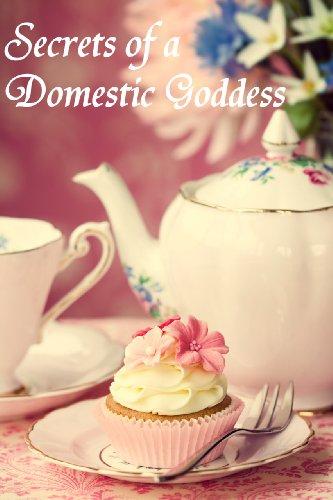 Secrets of a domestic goddess
