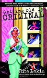Getting Old is Criminal (Gladdy Gold Mysteries)