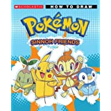 How to Draw Pokemon Sinnoh Friends (Pok�mon)by Maria B. Alfano