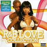 The R&B Love Collection 2007 Various Artists