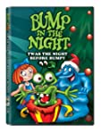 Bump in the Night: 'Twas the Night Be...