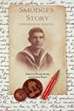 img - for Smudge's Story: The story of an East End lad serving in the Royal Navy in the First World War book / textbook / text book